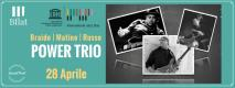 BRAIDO / MATINO / RUSSO - POWER TRIO ***Special Event***