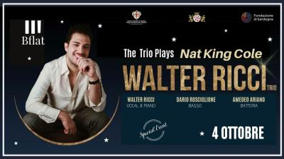 WALTER RICCI The Trio Play Nat King Cole ***Special Event***